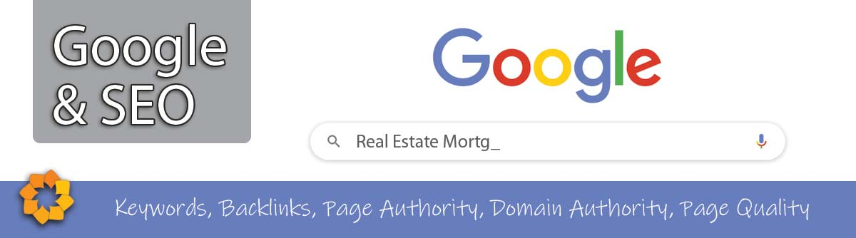 what is google marketing and SEO for realtors and mortgage agents